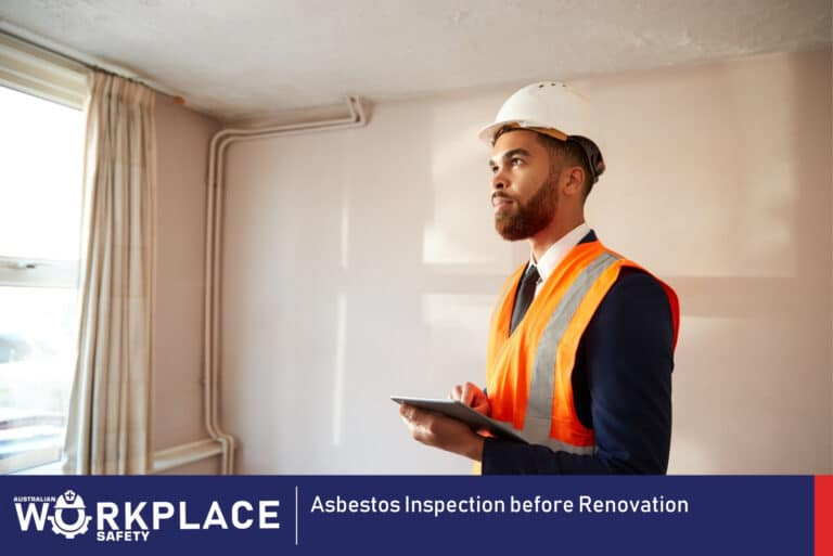 Asbestos Inspection before Renovation - Australian Workplace Safety