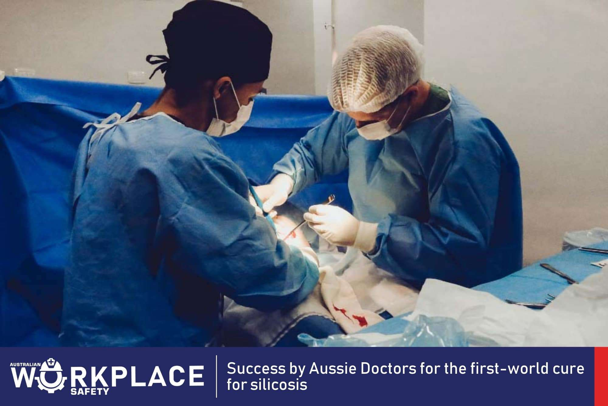 Success by Aussie Doctors for the first-world cure for silicosis